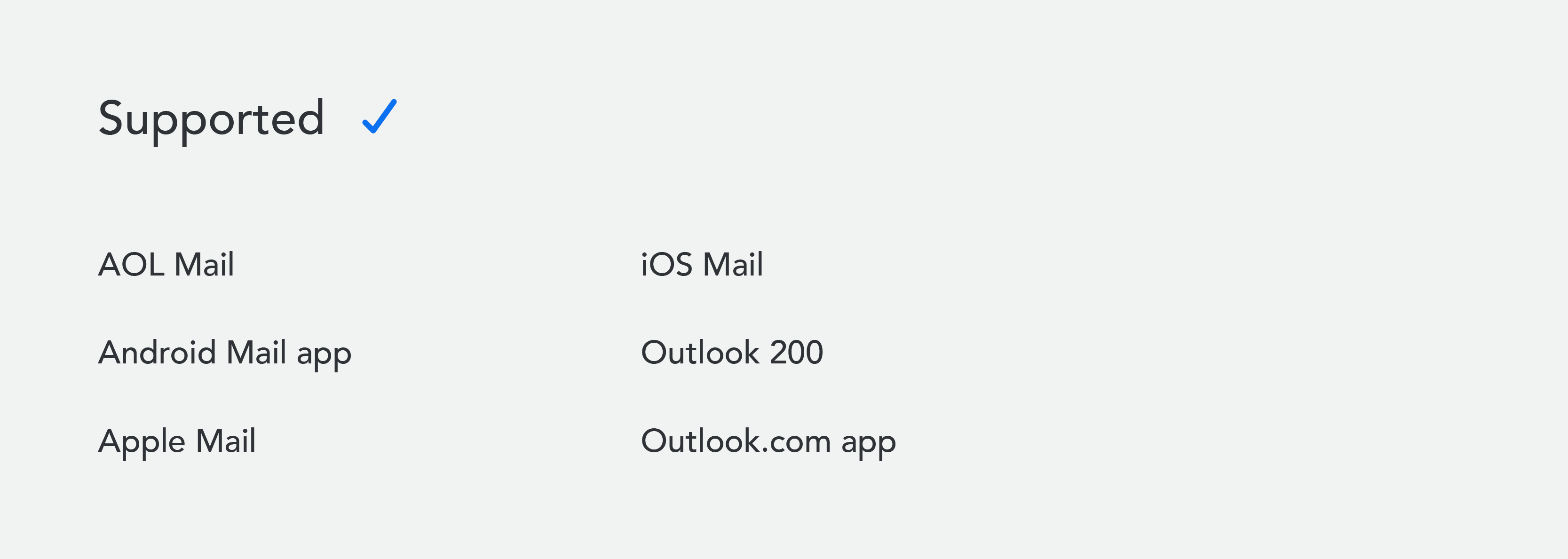 Fonts supported: AOL Mail, Android Mail app, Apple Mail, iOS Mail, Outlook 200, Outlook.com app